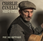 Charlie Cinelli – Nüd e Crüd