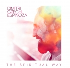 Dimitri Grechi Espinoza – The Spiritual Way