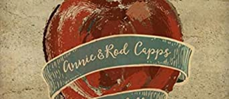 Annie & Rod Capps – When They Fall