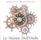 Alberto Marchetti – La musica dell'onda