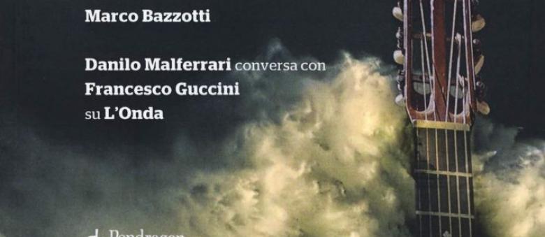Marco Bazzotti (a cura di) – L'onda. Storie italiane di uomini e chitarre