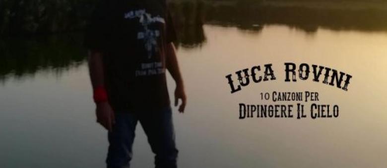 Luca Rovini – 10 canzoni per dipingere il cielo