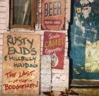 Rusty Ends & Hillbilly Hoodoo – The Last of The Boogiemen