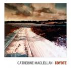 Catherine MacLellan – Coyote