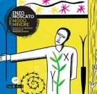 Enzo Moscato – Modo minore