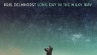 Kris Delmhorst – Long Day in The Milky Way