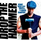 "Kenny ""Beedy Eyes"" Smith & The House Bumpers  – Drop The Hammer"