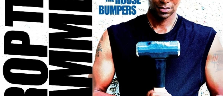 """Kenny """"Beedy Eyes"""" Smith & The House Bumpers  – Drop The Hammer"""