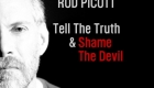 Rod Picott – Tell The Truth & Shame The Devil