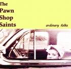 The Pawn Shop Saints – ordinary folks