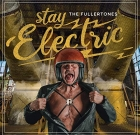 The Fullertones – Stay Electric