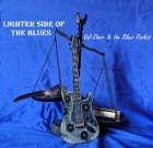 Val Starr & The Blues Rocket – Ligher Side of The Blues