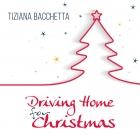 Tiziana Bacchetta – Driving Home for Christmas