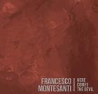 Francesco Montesanti – Here Comes The Devil