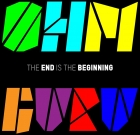 Ohm Guru – The end is the beginning