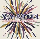 Yo Yo Mundi – La rivoluzione del battito di ciglia