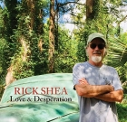 Rick Shea – Love & Desperation