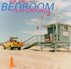 Ohm Guru – Bedroom Playground vol.2