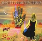 Brigitte DeMeyer – Seeker