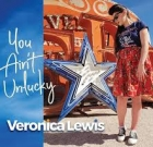 Veronica Lewis – You Ain't Unlucky