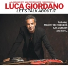 Luca Giordano – Let's Talk About It