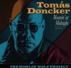 Tomás Doncker Band – Moanin' At Midnight