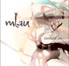 mLau – Locked in