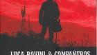 Luca Rovini e Compañeros – L'ora del vero
