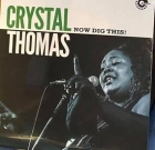 Crystal Thomas – Now Dig This!