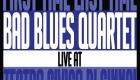 Bad Blues Quartet – Live At Teatro Civico Sinnai