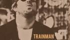 Trainman Blues – Shadows And Shapes