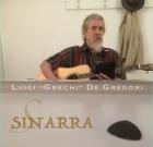 "Luigi ""Grechi"" De Gregori – Sinarra"