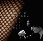 Lucio Morelli – Fra le tue reti