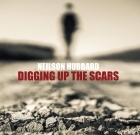Neilson Hubbard – Digging Up The Scars
