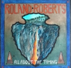 Roland Roberts – All About The Timing