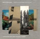 Brad Mehldau Orpheus Chamber Orchestra – Variations on a Melancholy Theme