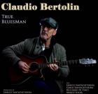 Claudio Bertolin – True Bluesman