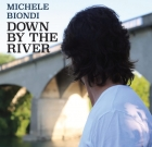 Michele Biondi – Down By The River